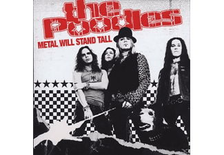 The Poodles - Metal Will Stand Tall - (CD)