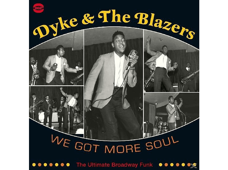 Dyke & The Blazers - We Got More Soul- The Ultimate Broadway Funk [Vinyl]
