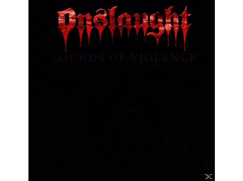 Onslaught - Sounds Of Violence [CD]