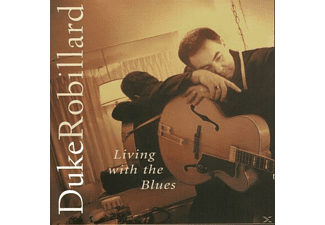 Duke Robillard - LIVING WITH THE BLUES - (CD)