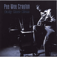 Pee Wee Crayton - Early Hour Blues [CD]