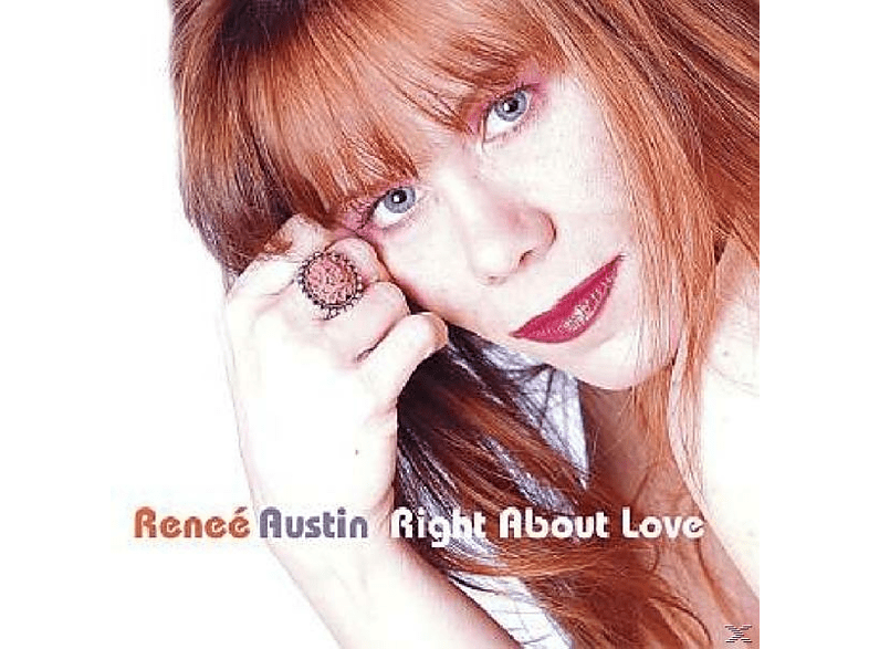 Renee Austin - Right About Love [CD]