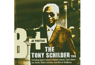 Tony Trio Schilder - Be Positive - (CD)