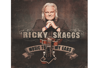 Ricky Skaggs - Music To My Ears - (CD)