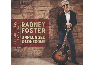 Radney Foster - Del Rio,Texas Revisited/Unplugged - (CD)
