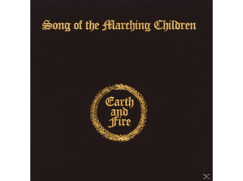 Earth & Fire - Song Of The Marching Children (Exp.+Rem.) [CD]