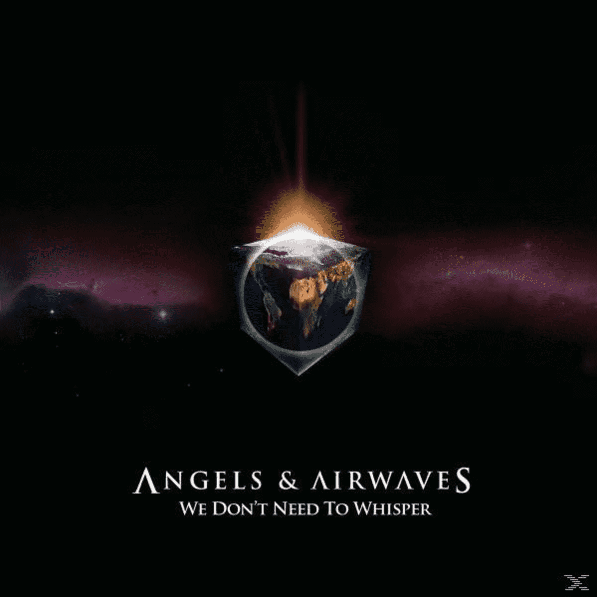 We Don´t Need To Whisper Angels & Airwaves auf CD