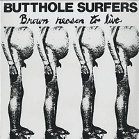 Butthole Surfers - Brown Reason To Live [Vinyl]