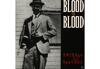 Blood For Blood - Revenge On Society - (CD)