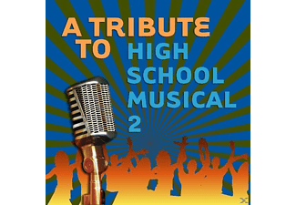 VARIOUS - Tribute To High School Musical 2 - (CD)