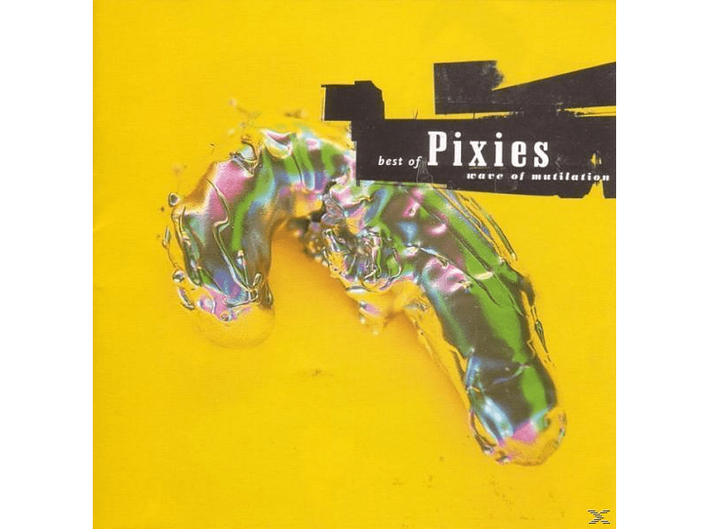 Pixies - Best Of Pixies-Wave Of Mutilation [CD]