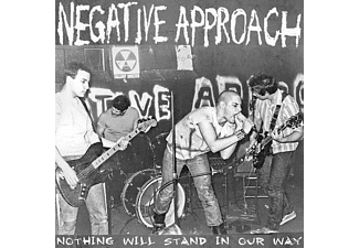 Negative Approach - Nothing Will Stand Our Way - (CD)