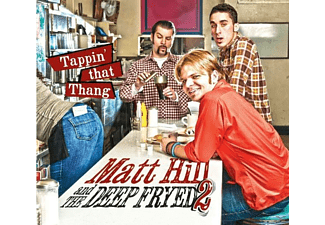 Matt Hill, The Deep Fryed 2 - Tappin' That Thang - (CD)