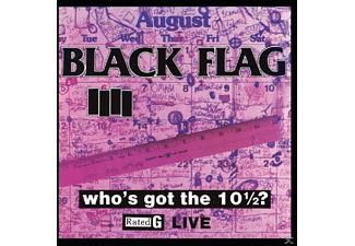 Black Flag - Who's Got The 10 1/2? - (CD)