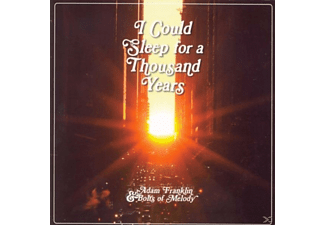 Adam & Bolts Of Melody Franklin - I Could Sleep For A Thousand Years - (CD)