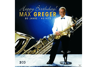 Max Greger - HAPPY BIRTHDAY-80 JAHRE - 40 HITS - (CD)