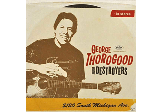 George Thorogood - 2120 South Michigan Ave - (CD)