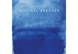 Michael Brecker - Pilgrimage - (CD)