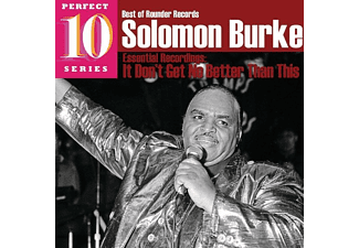 Solomon Burke - Best Of Rounder: It Don't Get No Better Than This - (CD)