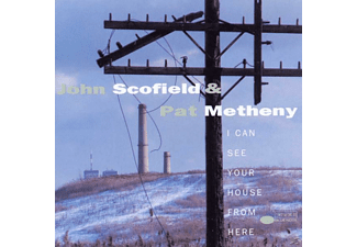 John Scofield, Scofield, John / Metheny, Pat - I CAN SEE YOUR HOUSE FROM HERE - (CD)