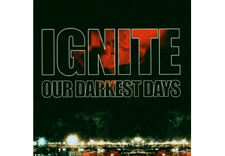 Ignite - Our Darkest Days - (CD)