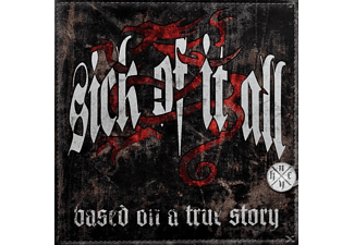 Sick Of It All - Based On A True Story - (CD)