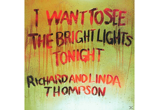 Linda Thompson, Richard & Linda Thompson - I Want To See The Bright Lights Tonight (Rem.) - (CD)