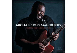 Michael Burks - Show Of Strength - (CD)