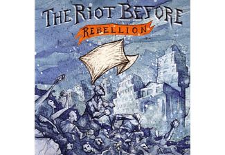 The Riot Before - Rebellion - (CD)