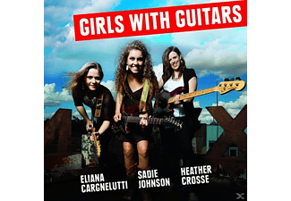 Cargnelutti,Eliana/Johnson,Sadie/Crosse,Heathe - Girls With Guitars [CD]