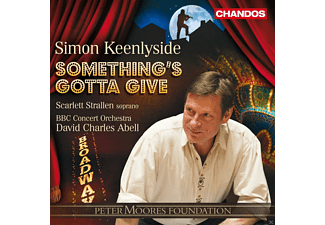 Simon Keenlyside, Scarlett Strallen, BBC Concert Orchestra - Something's Gotta Give - Broadway Musicals - (CD)