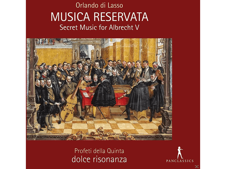 Dolce Risonanza Profeti Della Quinta - Musica Reservata-Secret Music For Albrecht V. [CD]
