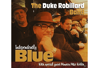 The Duke Robillard Band - Independently Blue - (CD)