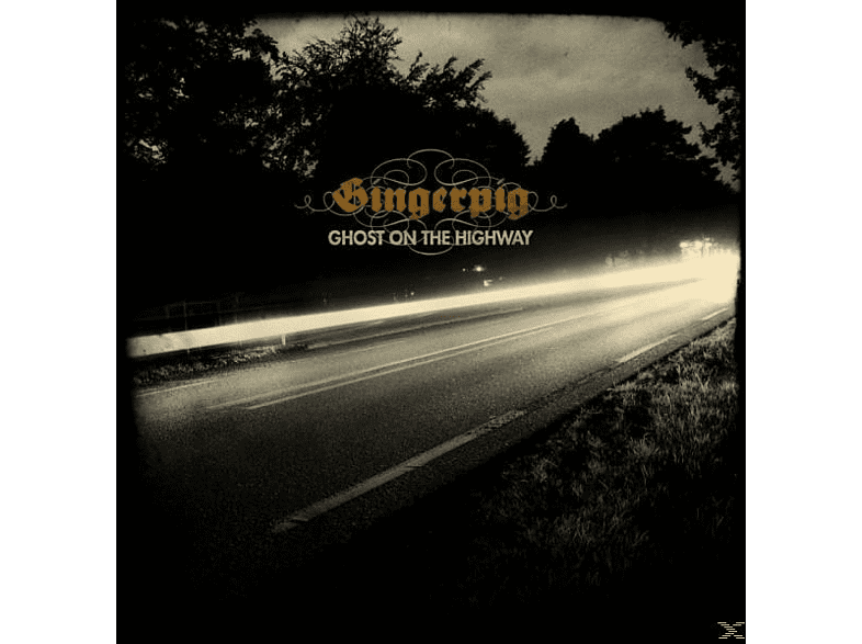 Gingerpig - Ghost On The Highway [Vinyl]