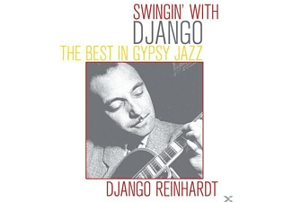 Django Reinhardt - Swingin  With Django-The Best In Gypsy Jazz - (CD)