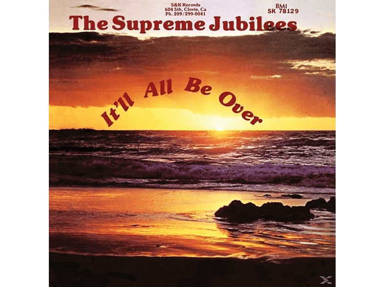 Supreme Jubilees - It'll All Be Over [Vinyl]