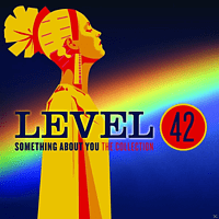 Level 42 - Something About You: The Collection [CD]