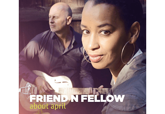 Friend 'n Fellow - About April - (CD)