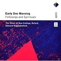 Edward/choir Of New College Oxford Higginbottom - Early One Morning-Folksongs & Spirituals [CD]