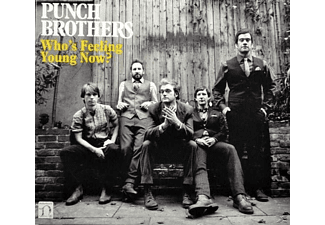 Punch Brothers - Who's Feeling Young Now? - (CD)
