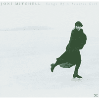 Joni Mitchell - Songs Of A Prairie Girl [CD]