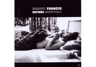 Robert Francis - Before Nightfall - (CD)