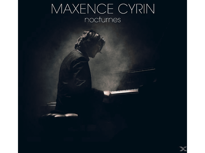 Maxence Cyrin (pno) - Nocturnes [CD]