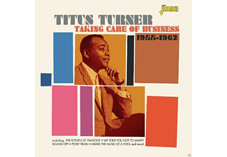 Titus Turner - Taking Care Of Business - (CD)