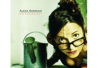 Alexa Rodrian - Mothersday - (CD)