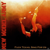 New Model Army - Fuck Texas, Sing For Us [CD]