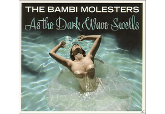 The Bambi Molesters - As The Dark Wave Swells [CD]