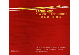 Sirius String Quartet, Georg Huebner - Racing Mind-New Music For Strings - (CD)
