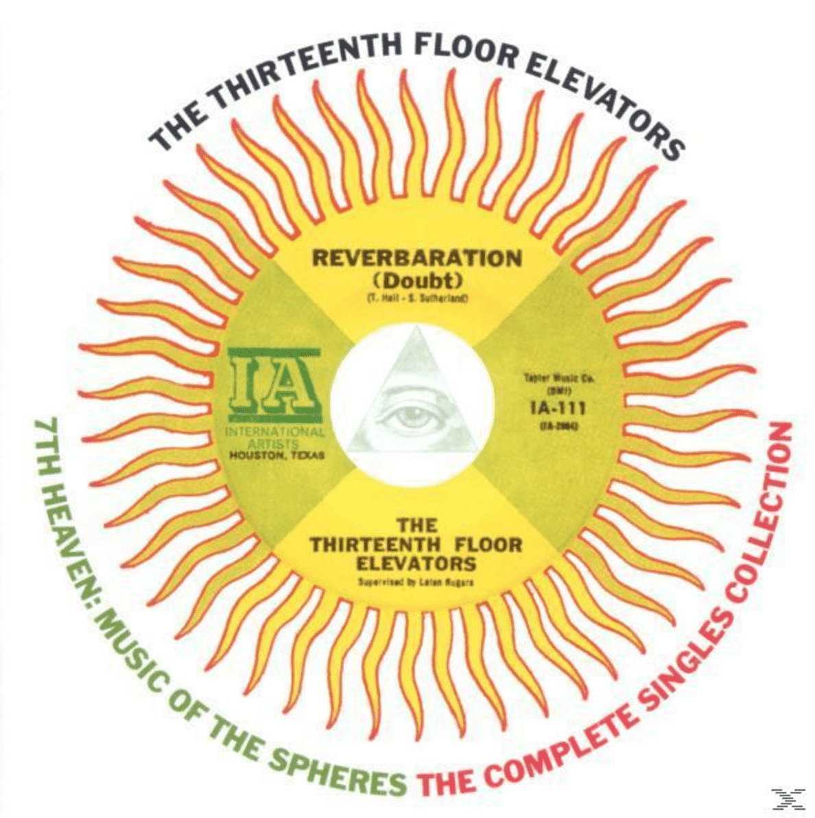 The 13th Floor Elevators - 7th Heaven Music Of The Spheres:Complete Singles C - (CD)