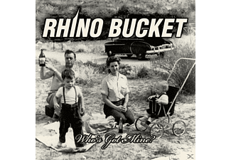 Rhino Bucket - Who's Got Mine [CD]